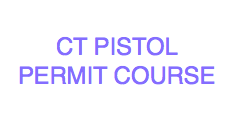 CT PISTOL PERMIT COURSE